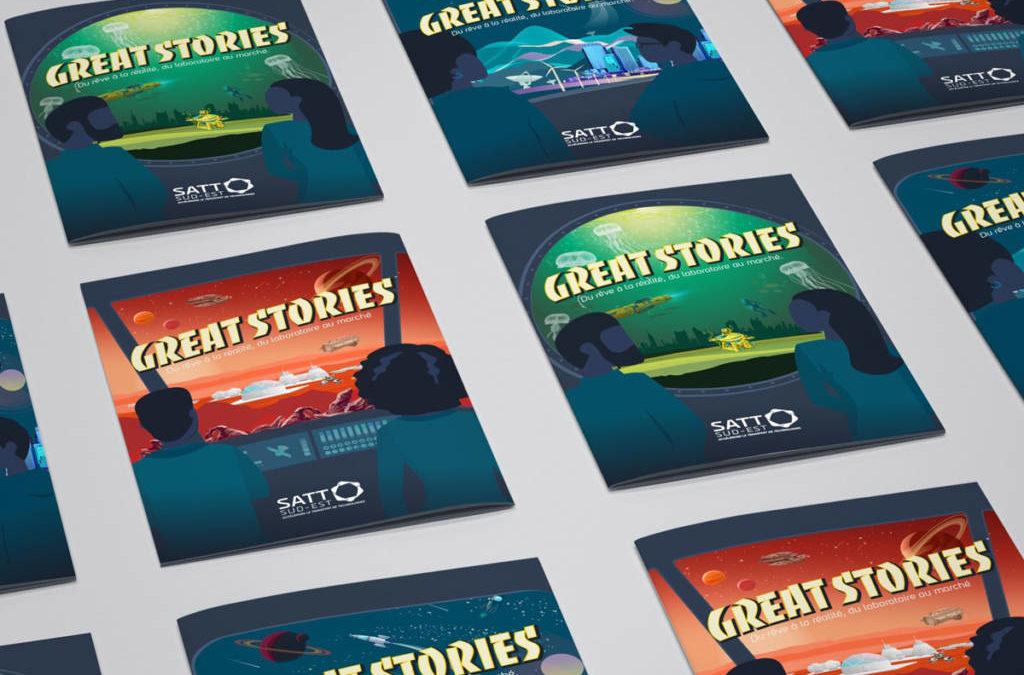 Great Stories : la SATT Sud-Est vous raconte de belles histoires d'innovation