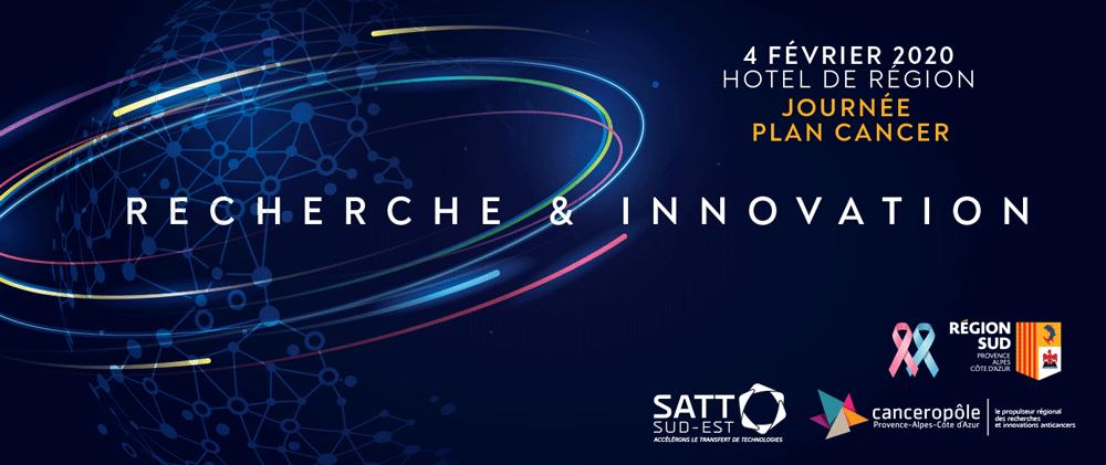 Journée Plan Cancer « Recherche & Innovation » avec la SATT Sud-Est et le Canceropôle Provence-Alpes-Côte d'Azur