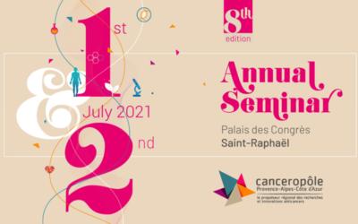 Le Canceropôle Provence-Alpes-Côte d'Azur organise la 8ème édition de son séminaire annuel. La SATT Sud-Est est partenaire pour faire rayonner les talents de la recherche contre les cancers